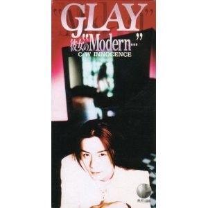 GLAYの彼女のmodernとかいう曲wwwwww