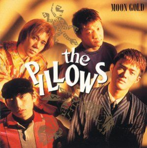 The_pillows_-_MOON_GOLD